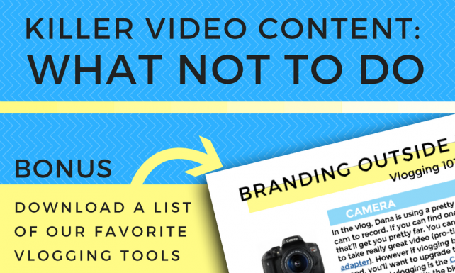 Killer Video Content: What NOT To Do