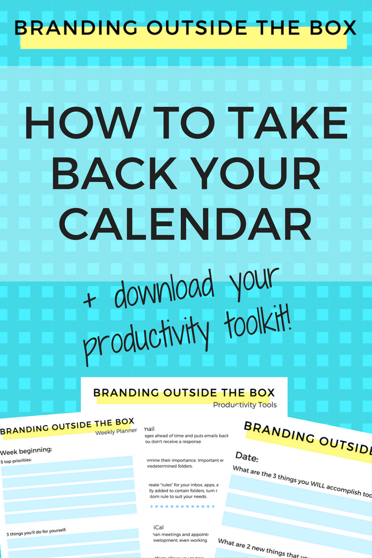 How to Take Back Your Calendar