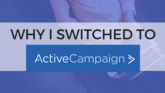 Why I Switched to ActiveCampaign from Mailchimp