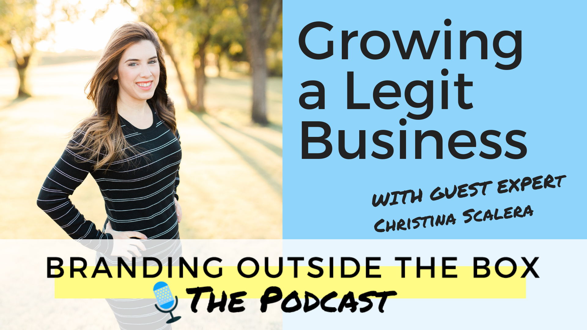 Growing a Legit Business with Christina Scalera