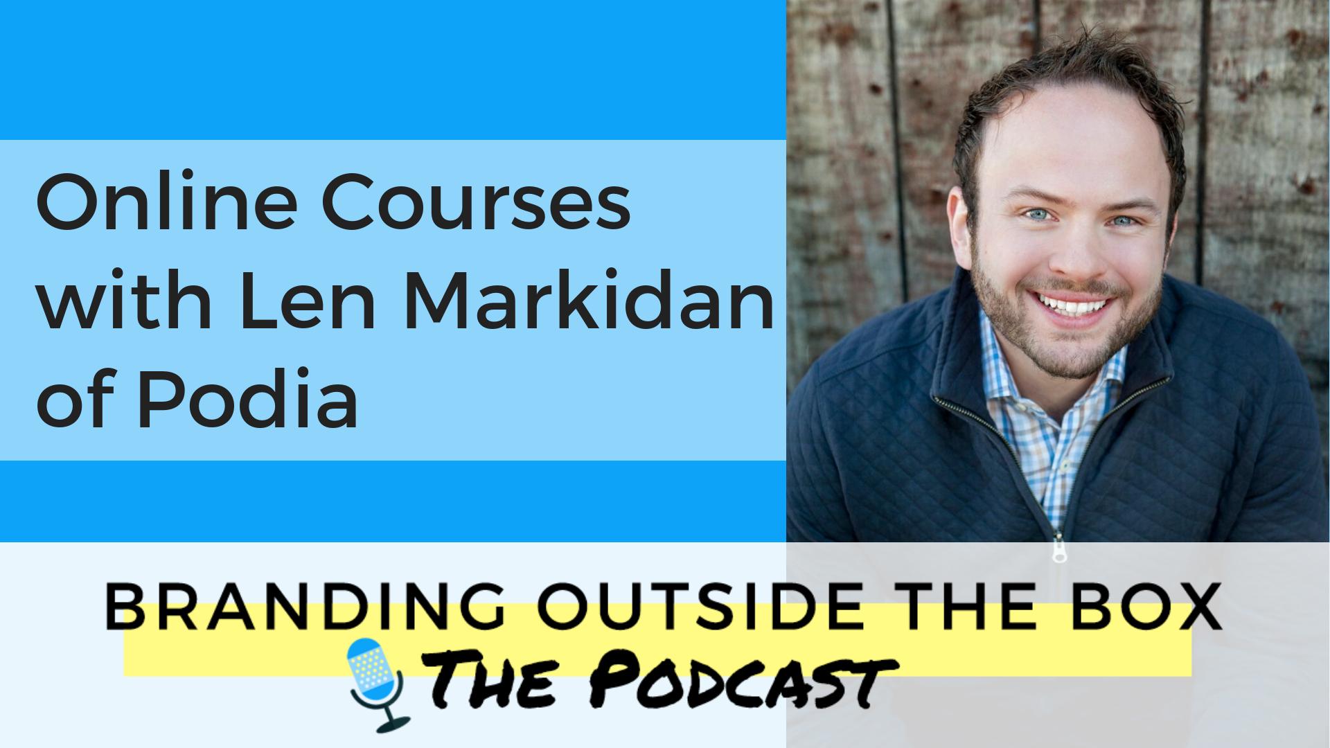 Online Courses with Len Markidan of Podia