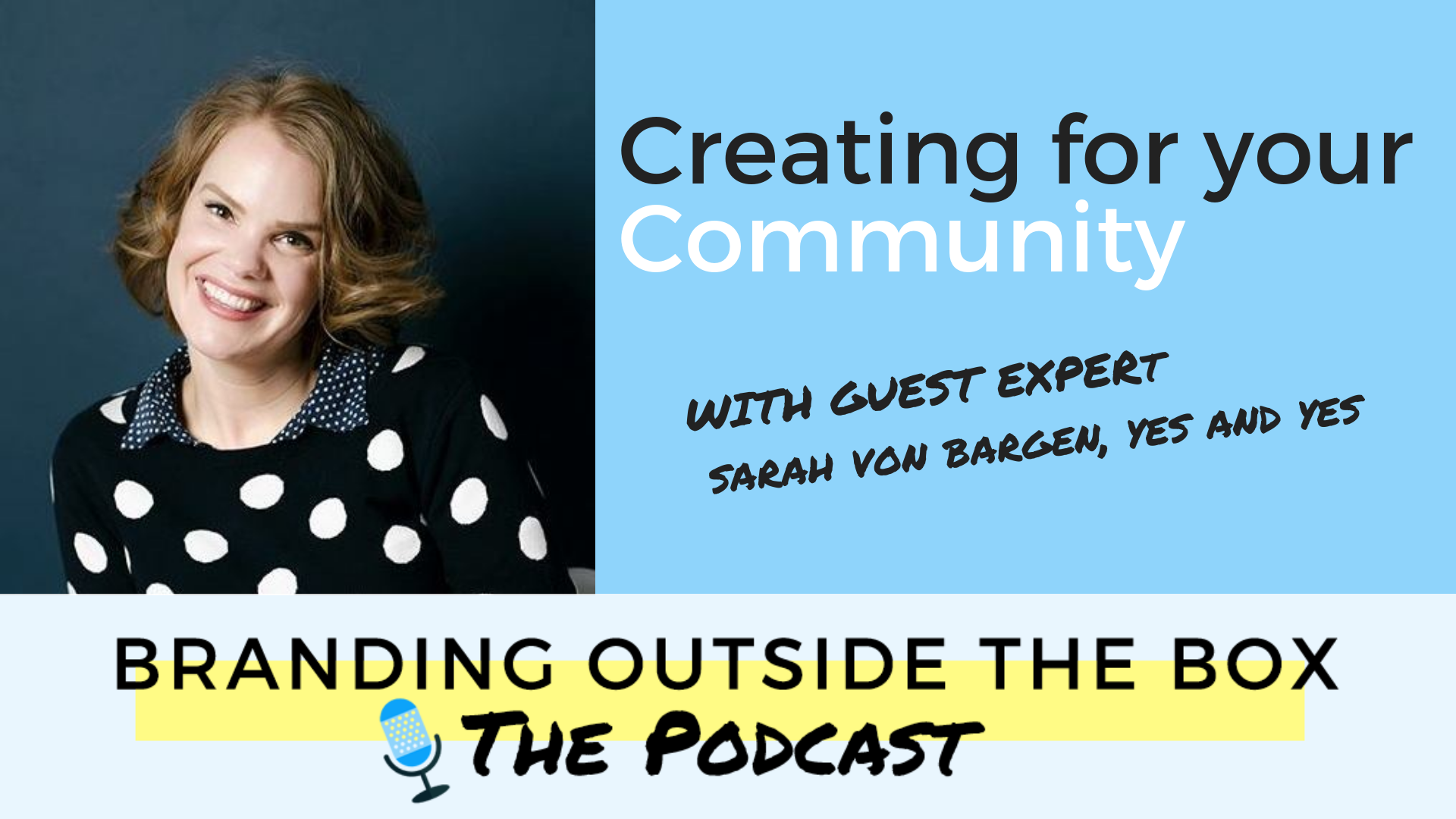 Creating for Your Community with Sarah Von Bargen