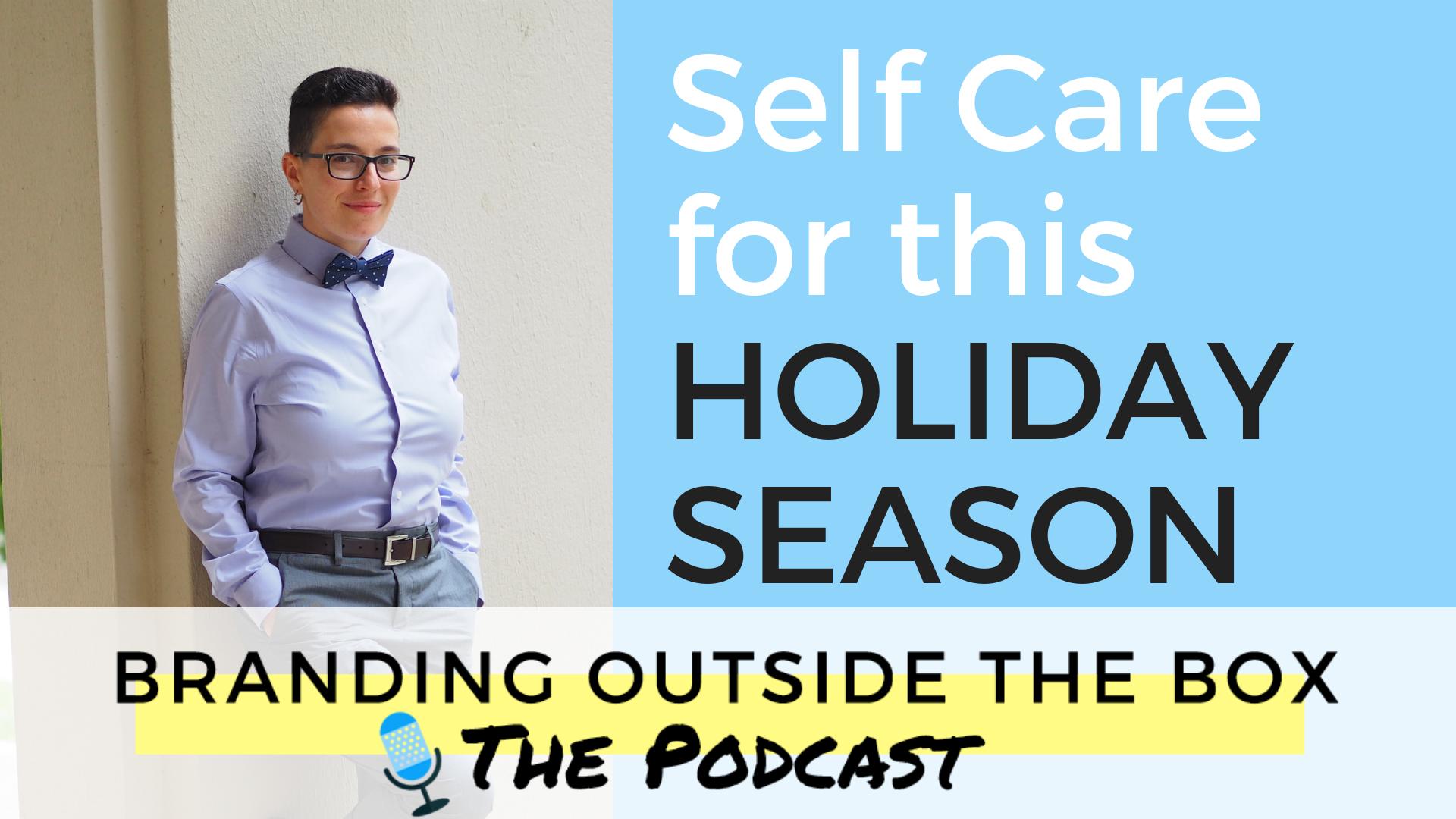 Self Care This Holiday Season