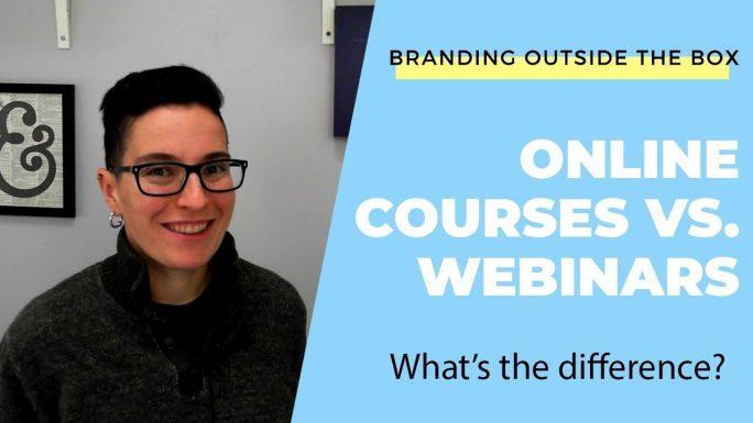 Online Course vs. Webinar