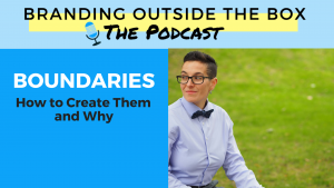 branding outside the box boundaries episode