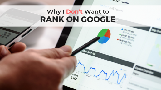 Why I Don't Want to Rank on Google by Dana Kaye