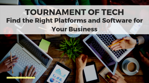 find the right platforms and software for your business