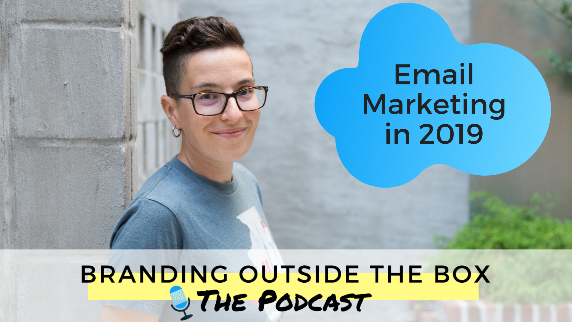 How I'm Changing my Email Marketing Strategy in 2019