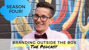 Branding Outside the Box podcast season 4 premiere