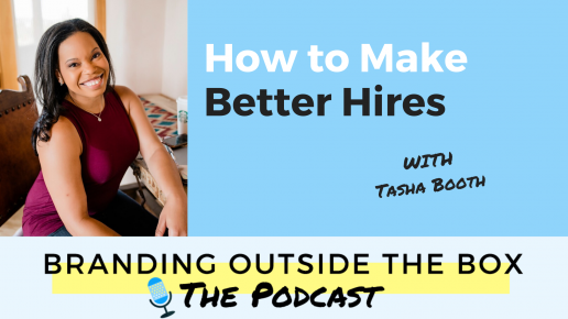 how to make better hires with Tasha Booth